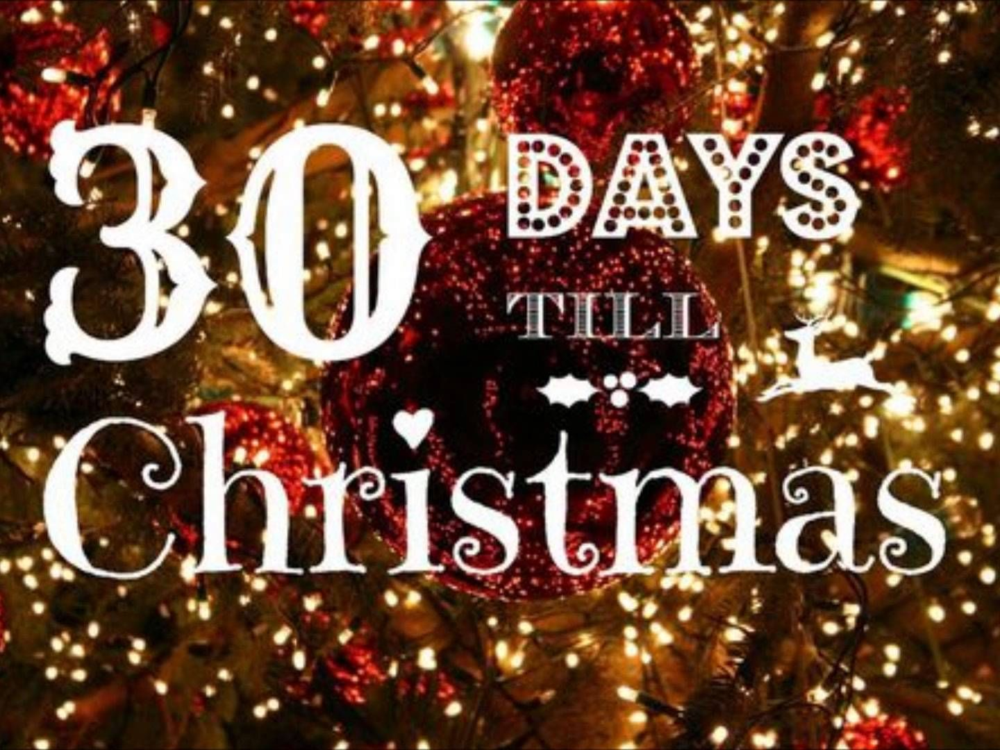 30 Days Till Christmas Pictures, Photos