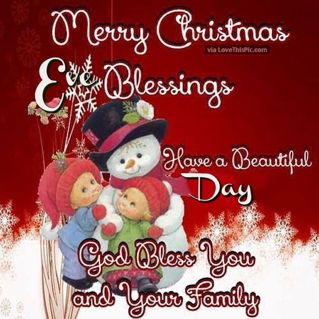 Merry Christmas Eve Blessings Have A Beautiful Day Pictures, Photos ...