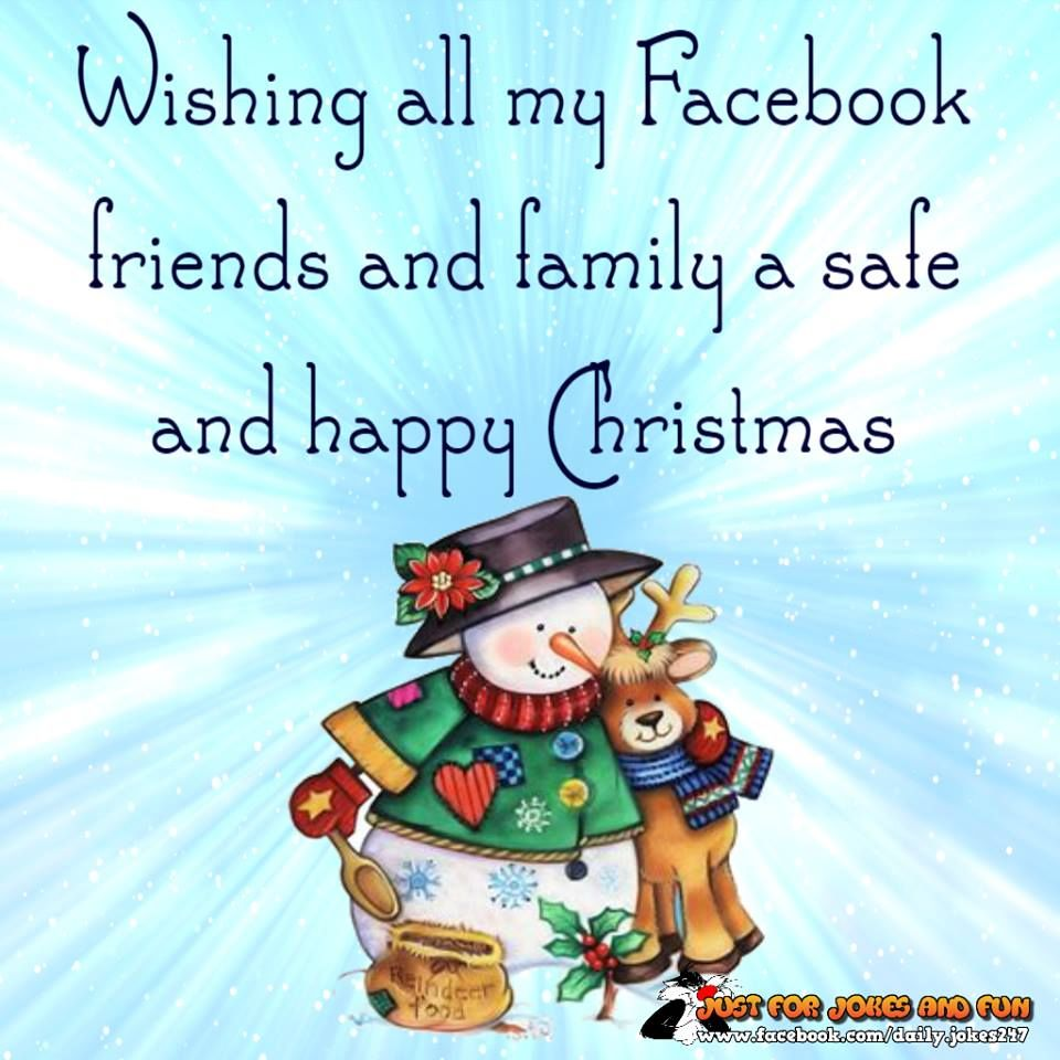 Wishing all my facebook friends and family a safe and happy wishing all my facebook friends and family a safe and happy christmas kristyandbryce Gallery