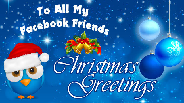 To All My Facebook Friends Christmas Greetings Pictures, Photos, and ...