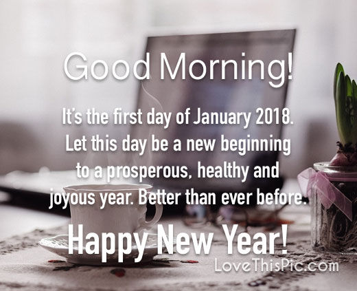 Y Good Morning Quotes   It S The First Day Of January Pictures Photos And Images For