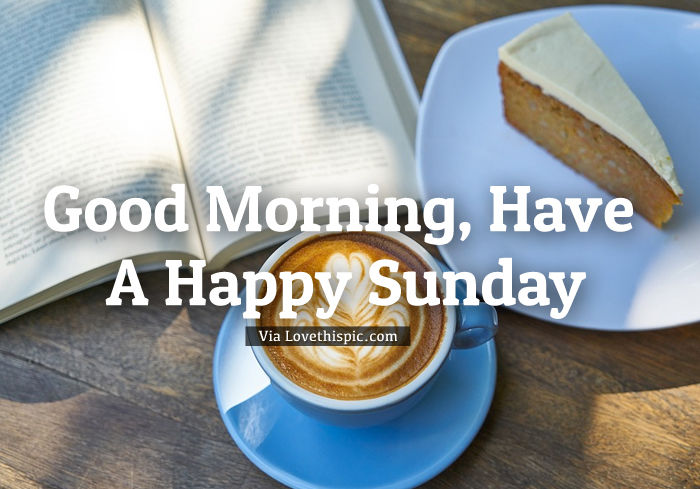 Good Morning Sunday Coffee : Good morning coffee sunday pictures photos and images