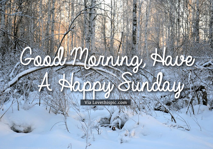 Good Morning Sunday Winter : Good morning wintersunday pictures photos and images