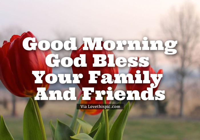 God Bless Your Family And Friends Floral Quote Pictures