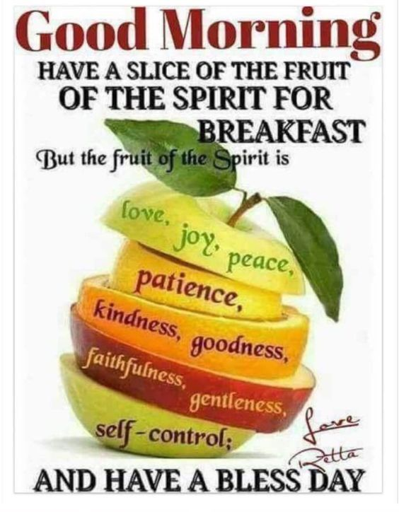 Good Morning Quotes With Fruits: Slice Of The Fruit Of The Spirit For Breakfast Good