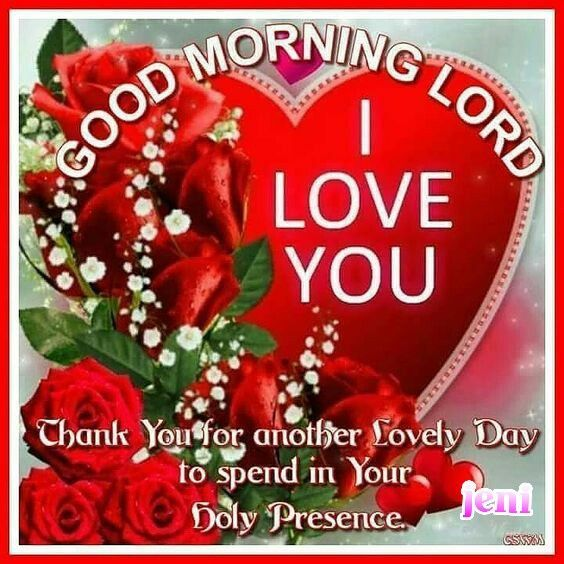 Good Morning Sunday Lord : I love you good morning lord pictures photos and images