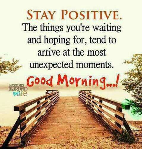 Good Morning Inspirational Quotes: Stay Positive, Good Morning Pictures, Photos, And Images