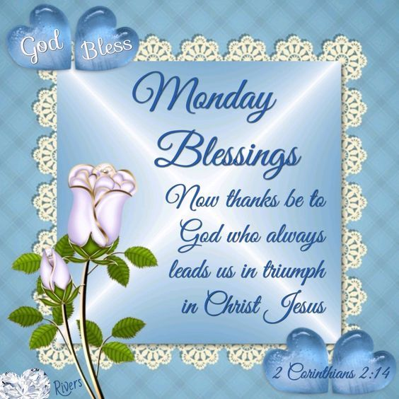 God bless monday blessings pictures photos and images - Monday blessings quotes and images ...