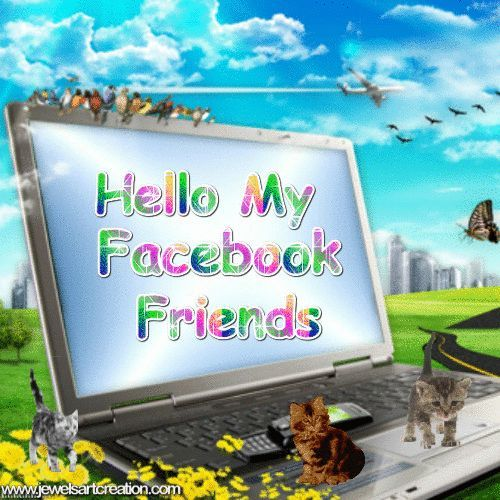 Hello My Facebook Friends Pictures Photos And Images For