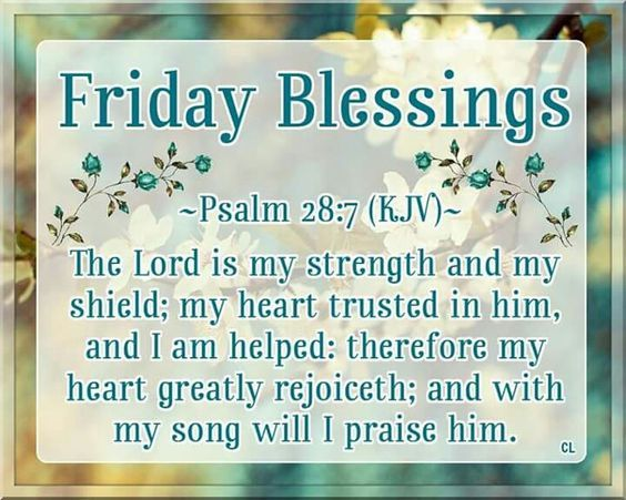 Scripture For Friday Blessings Pictures Photos And