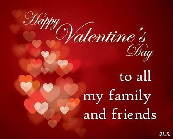 To All My Family And Friends Happy Valentine S Day Pictures Photos
