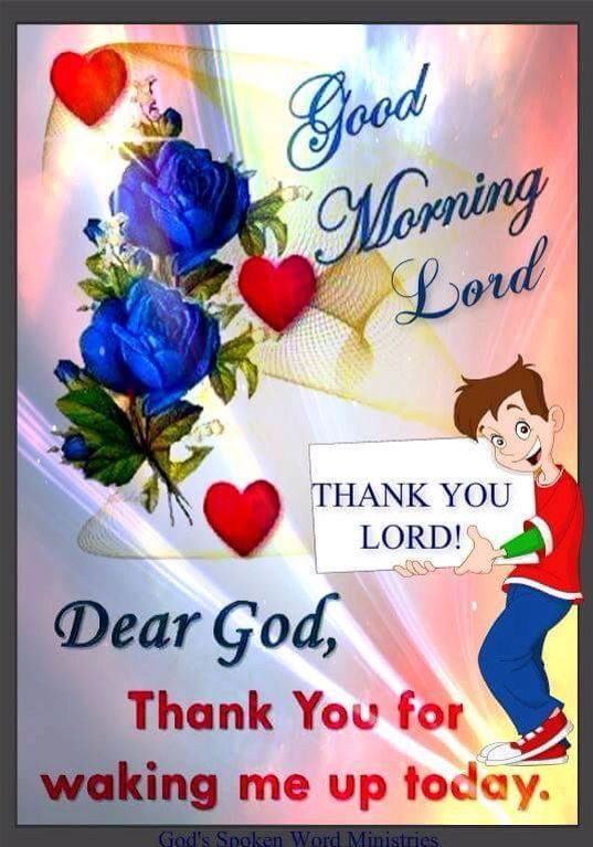 Good Morning Sunday Lord : Good morning lord thank you for waking me up today
