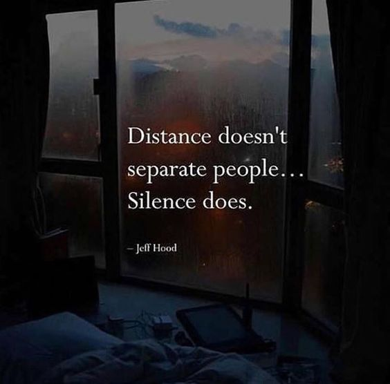 Distance Doesnt Separate People, Silence Does Pictures