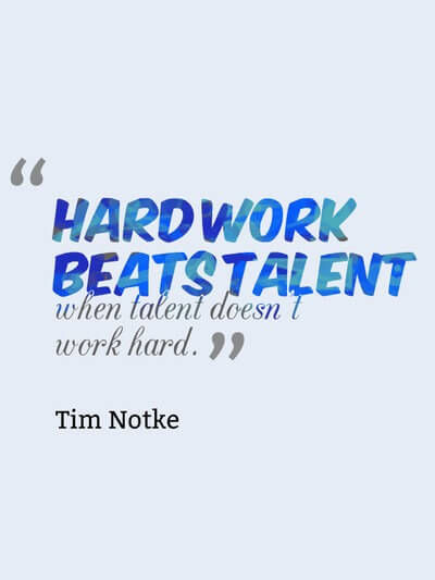 Hard Work Never Fails Quotes: Hard Work Beats Talent When Talent Doesn't Work Hard