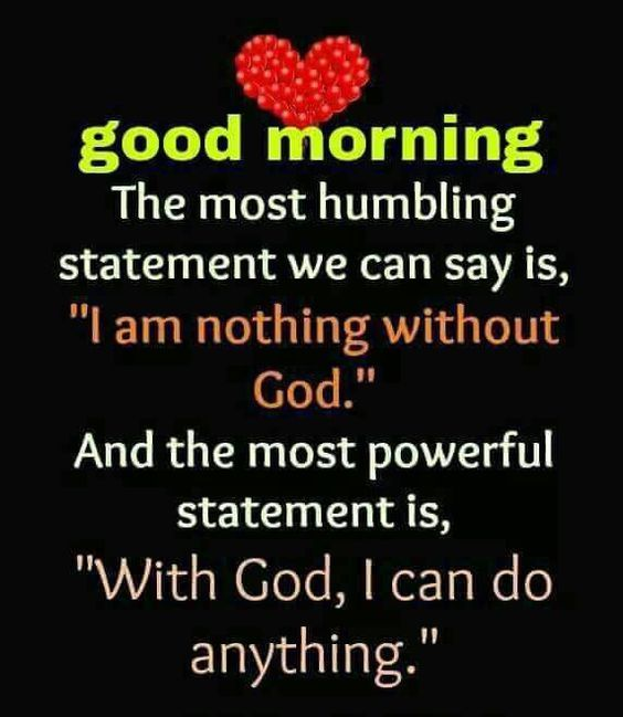 With God I Can Do Anything Good Morning Quote Pictures Photos