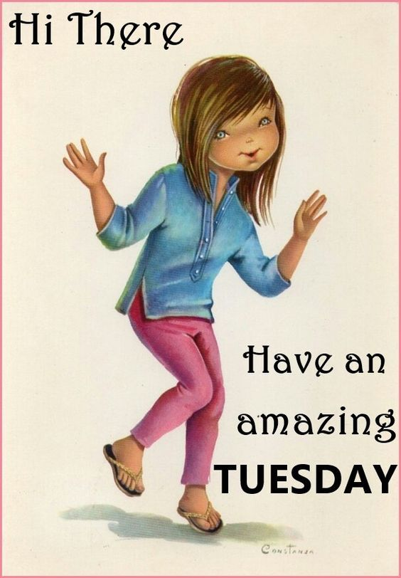 hi there have an amazing tuesday pictures photos and