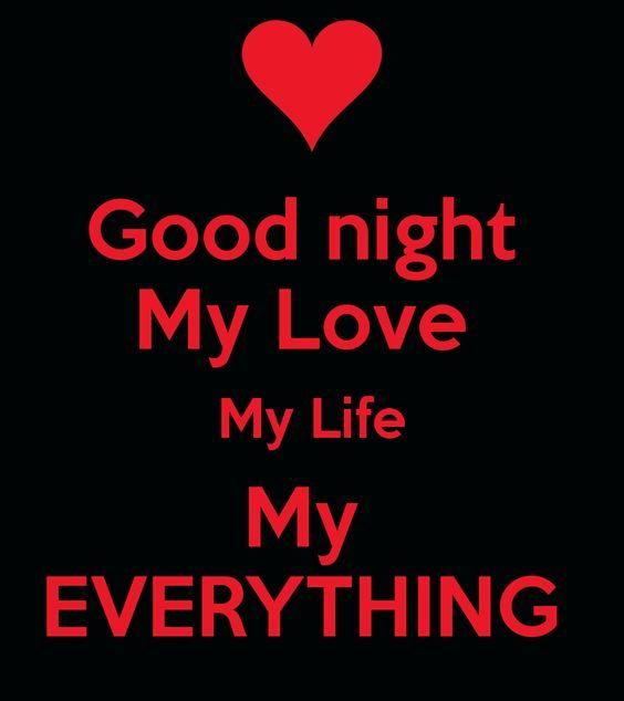 Good Night Love Quotes: Goodnight My Love My Life My Everything Pictures, Photos