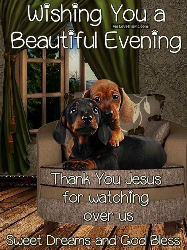 Wishing You A Beautiful Evening Thank You Jesus For