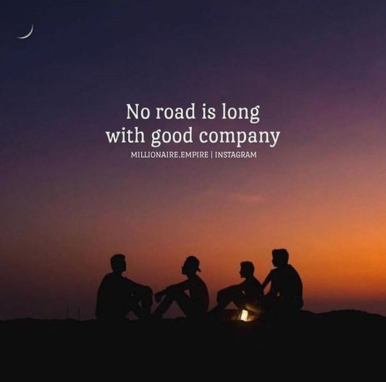 Good Friends Good Company Quotes: No Road Is Long With Good Company Pictures, Photos, And