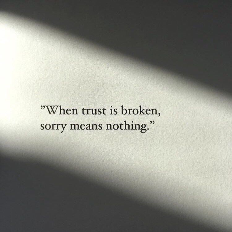 Sorry Quotes Tumblr: When Trust Is Broken, Sorry Means Nothing Pictures, Photos