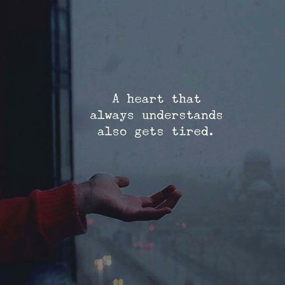 A Heart That Always Understands Also Gets Tired Pictures, Photos, and Images for Facebook ...