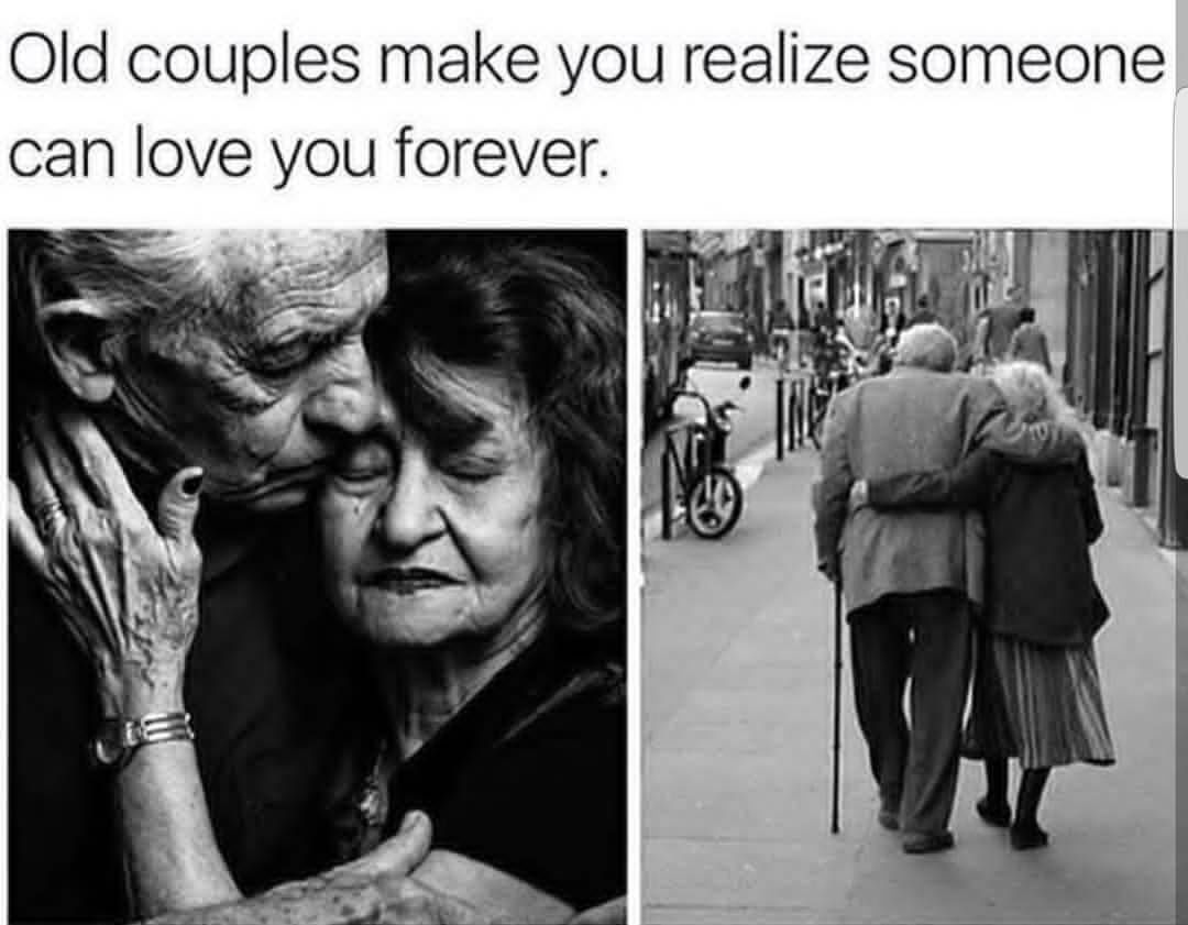 Old Couple Make You Realize Someone Can Love You Forever
