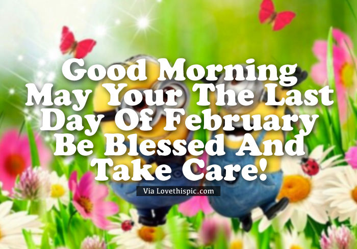 minion last day of good morning quote pictures photos