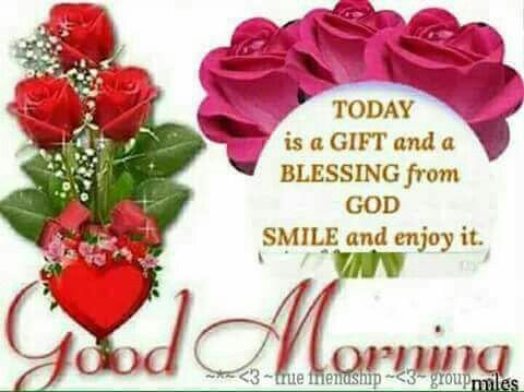 Today is a gift and a blessing from god good morning pictures today is a gift and a blessing from god good morning negle
