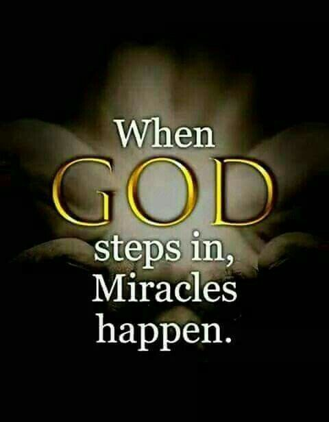 When God Steps In, Miracles Happen Pictures, Photos, And