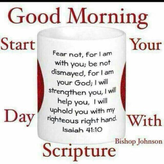 Inspirational Day Quotes: Start Your Day With Scripture, Good Morning Pictures