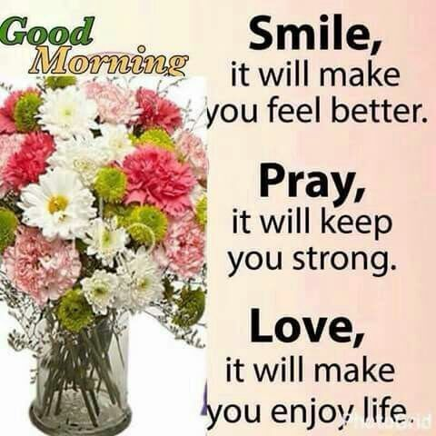 smile pray love good morning quote