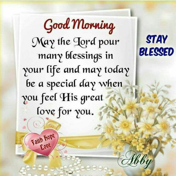 may the lord put many blessings in your life good morning