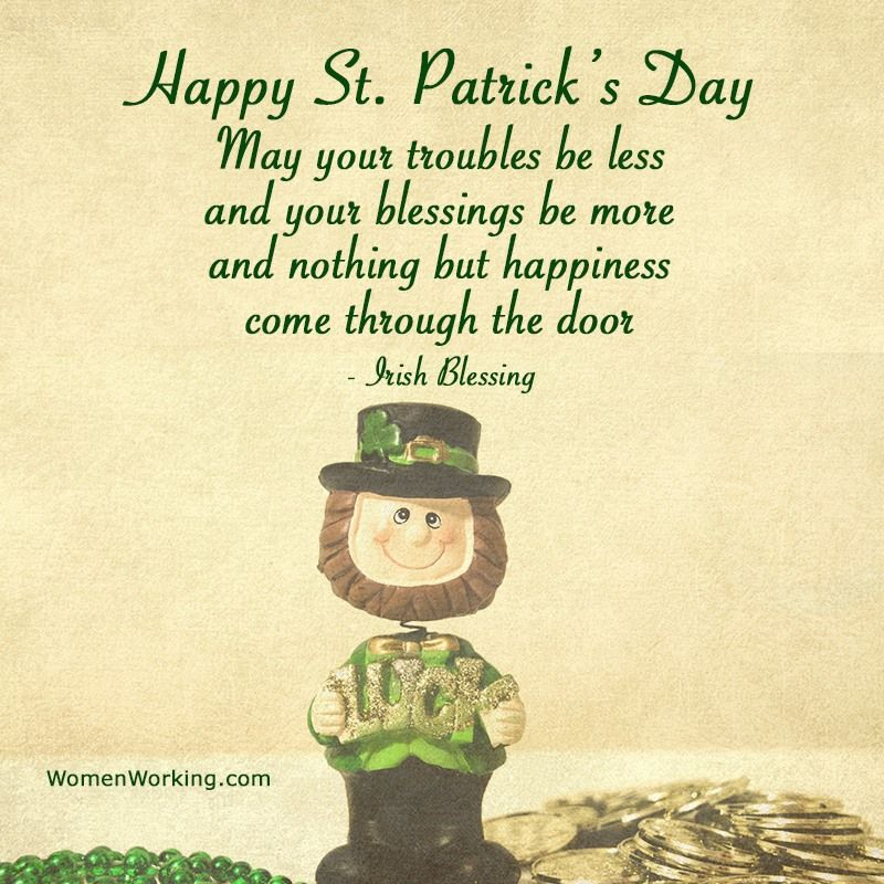 Happy St. Patrick's Day! May Your Troubles Be Less And