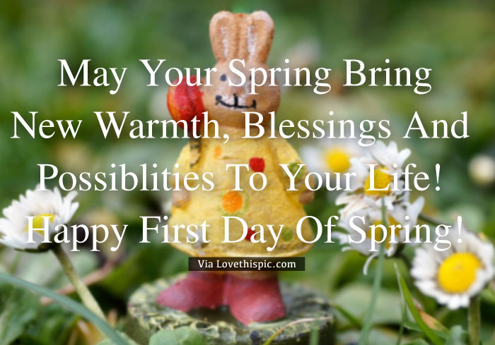 New warmth and possibilities for spring happy first day of spring pictures photos and images - Happy spring day image quotes ...