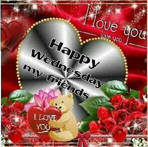 I Love You Happy Wednesday My Friends Pictures, Photos