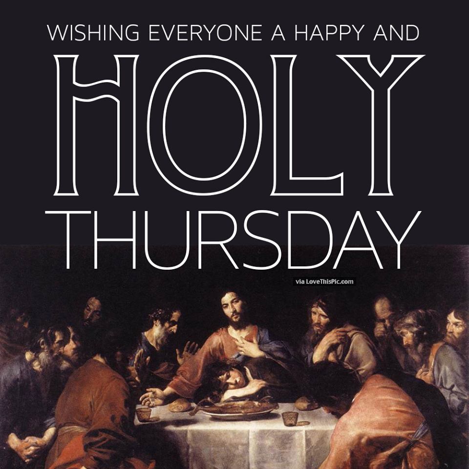 Wishing everyone a happy holy thursday pictures photos and images wishing everyone a happy holy thursday m4hsunfo
