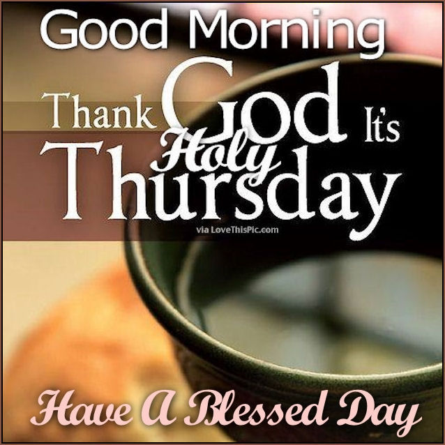 Good Morning Thankful Thursday