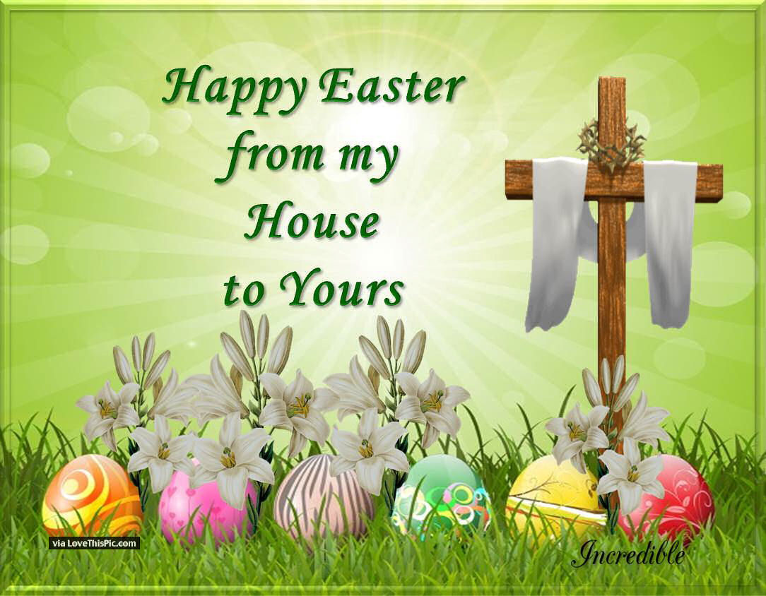 Happy Easter From My House To Your Pictures, Photos, and Images ...