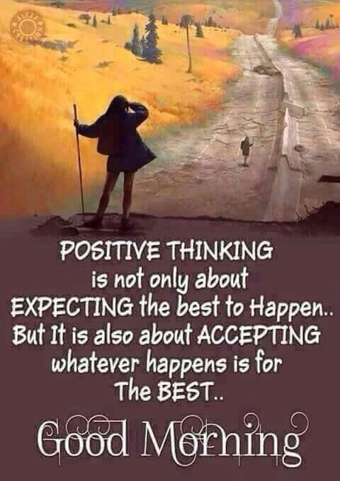 Positive Thinking Quotes Of The Day: Positive Thinking Good Morning Quote Pictures, Photos, And