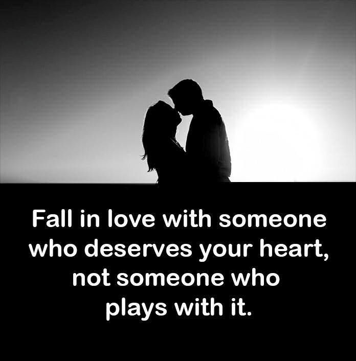 Fall In Love With Someone Who Deserves Your Heart Pictures