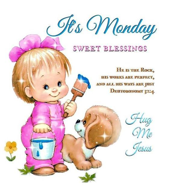 Sweet Blessings Its Monday Pictures Photos And Images