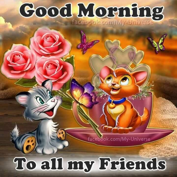 To All My Friends, Good Morning Pictures, Photos, and ...