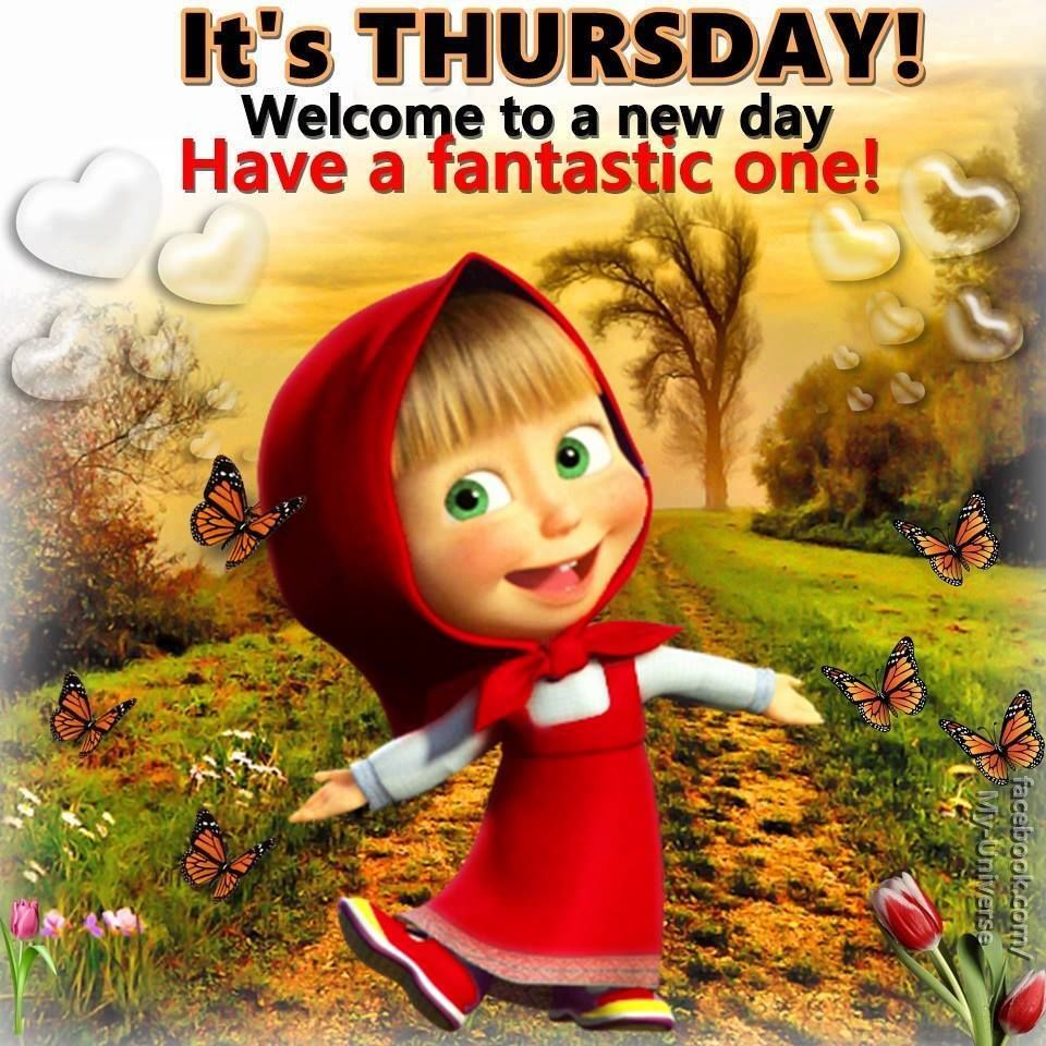Its Thursday Welcome To A New Day Pictures, Photos, and Images for ...