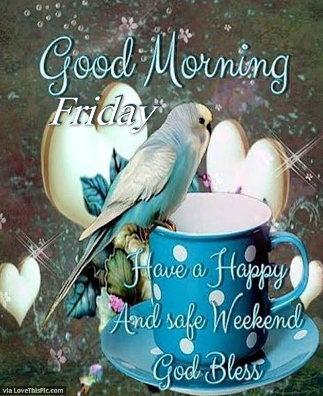 Good Morning Friday Weekend Blessings Pictures, Photos