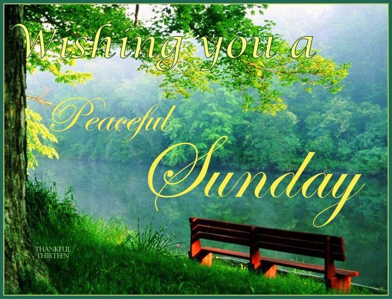 Peaceful Sunday Pictures Photos And Images For Facebook
