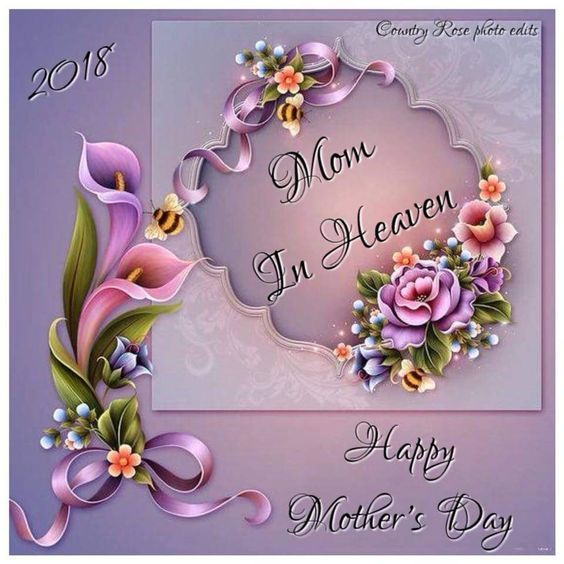 Mom In Heaven Happy Mother S Day Pictures Photos And