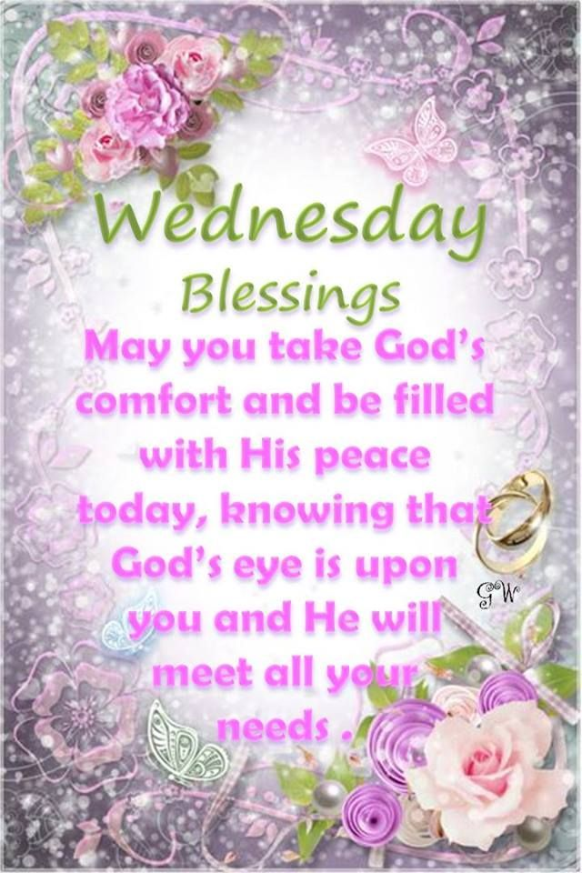 Wednesday Blessings Pictures Photos And Images For