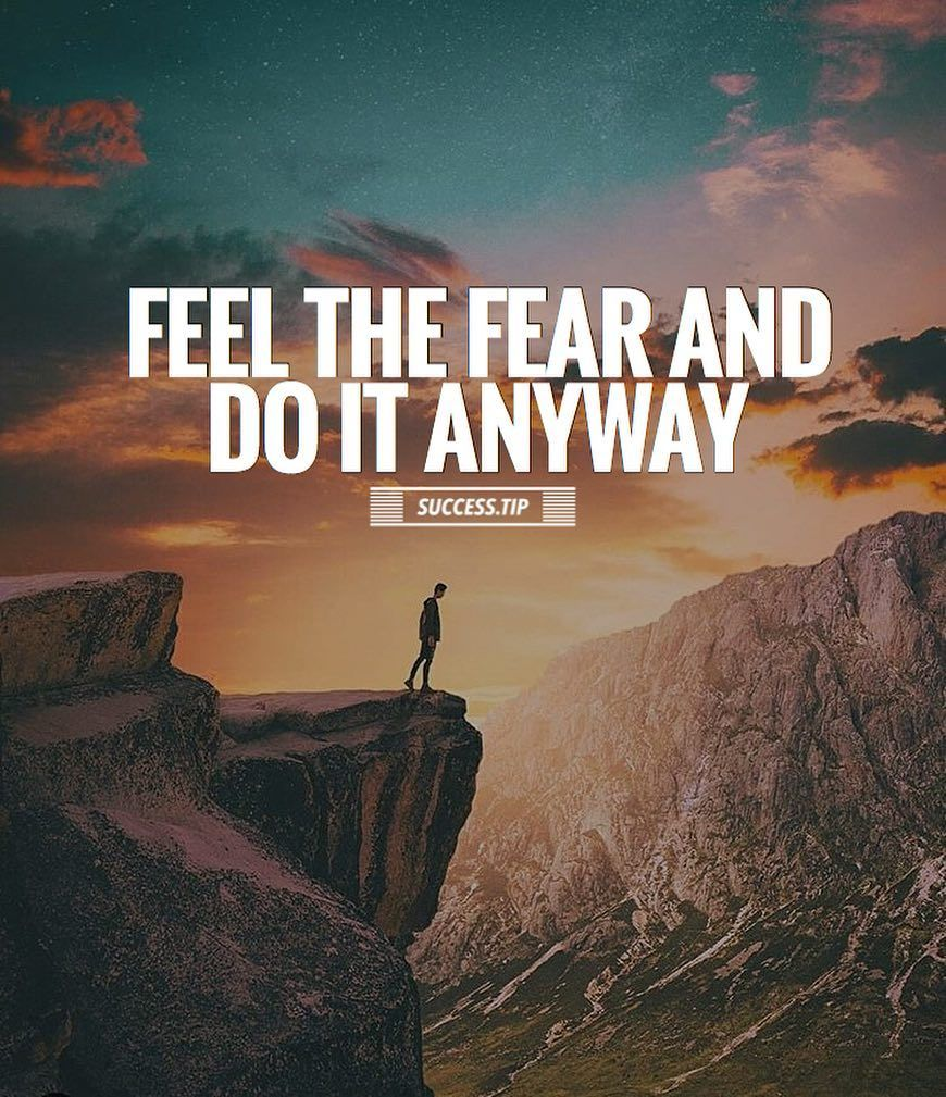 Feel The Fear And Do It Anyway Pictures, Photos, and ...