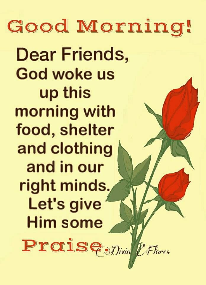 Give God Praise, Good Morning Pictures, Photos, and Images