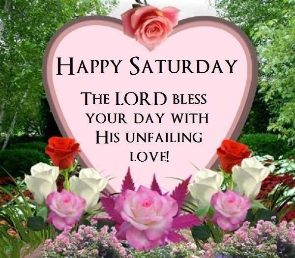 The Lord Bless Your Day With His Unfailing Love Happy